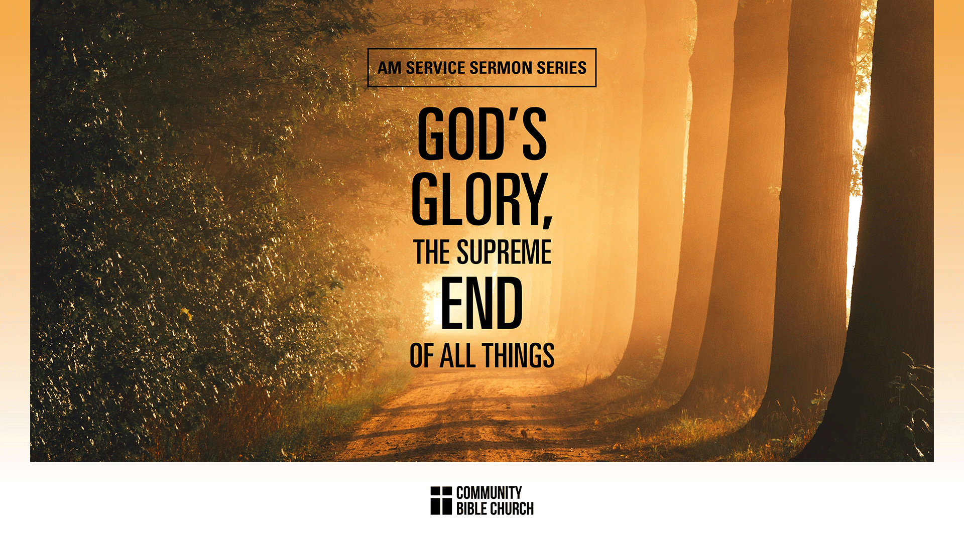 2021 God\'s Glory: The Supreme End of All Things